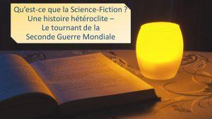 qu-est-que-la-science-fiction-lepangolincom-histoire-heteroclite-tournant-seconde-guerre-mondiale