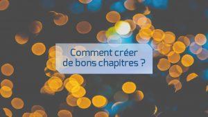 lepangolin.com-comment-creer-de-bons-chapitres-pour-un-roman