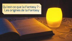 qu-est-ce-que-la-fantasy-origines-de-la-fantasy-mythes-contes-merveilleux-medieval-lepangolincom