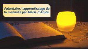 volontaire-marie-danjou-apprentissage-de-la-maturite-article-lecture-lepangolincom