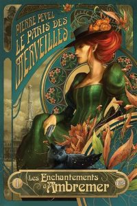 Pierre-Pevel-enchantements-dambremer-Bragelonne